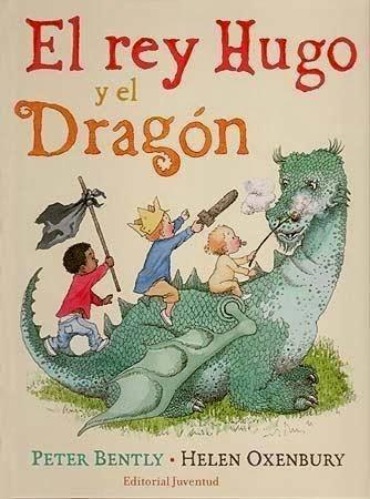 Libros que leemos: El rey Hugo y el dragón